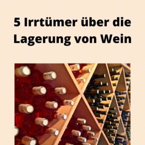 5 Irrtümer über die Lagerung von Wein
