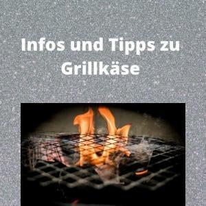 Infos und Tipps zu Grillkäse
